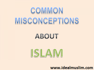what are misconception about Islam