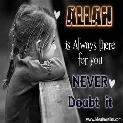 Allah is always