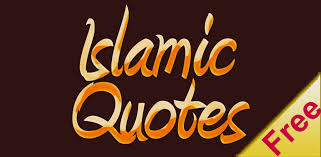 what are Islamic quotes